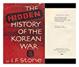 img - for The Hidden History of the Korean War book / textbook / text book