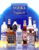 img - for L'univers de la vodka et de l'aquavit (French Edition) book / textbook / text book