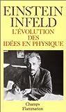 L'évolution des idées en physique par Einstein