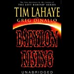 Babylon Rising, Book 1 (       UNABRIDGED) by Tim LaHaye, Greg Dinallo Narrated by Jason Culp