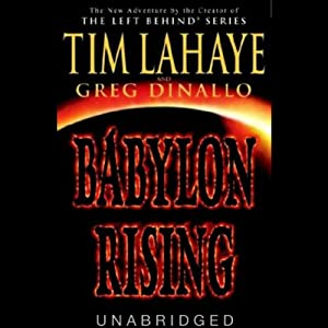 Babylon Rising, Book 1 | [Tim LaHaye, Greg Dinallo]