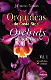 img - for Orqu deas de Costa Rica / Orchids of Costa Rica. Vol. 1 book / textbook / text book