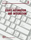 Report of the National Task Force on Court Automation and Integration