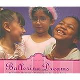 Ballerina Dreamsby Joann Ferrara