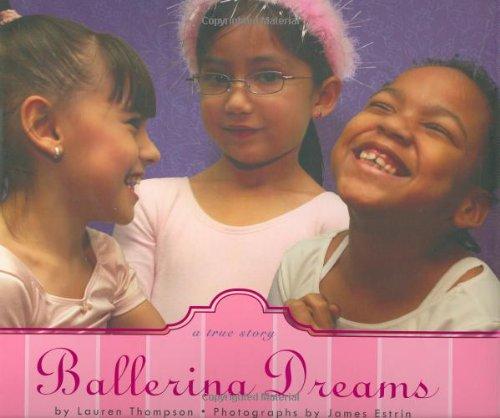 Ballerina Dreams: A True Story