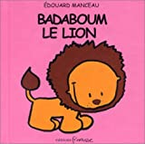 """Afficher """"Badaboum le lion"""""""