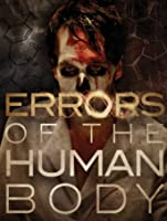 Errors of the Human Body [HD]