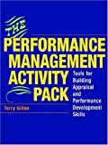 img - for The Performance Management Activity Pack: Tools for Building Appraisal and Performance Development Skills book / textbook / text book