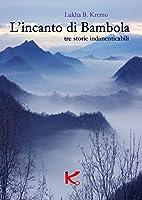 L'incanto di Bambola (K Vol. 1)