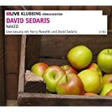 "Naked: 1LIVE Klubbing H�rbucheditionvon ""David Sedaris"""