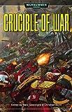 img - for Crucible of War (Warhammer 40,000 Novels) book / textbook / text book