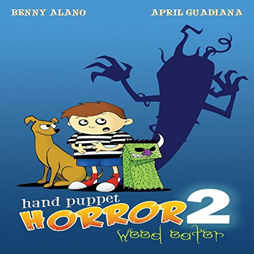 hand-puppet-horror-2-weed-eater