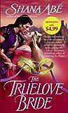 The Truelove Bride: A Novel