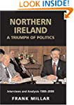 Northern Ireland: A Triumph of Politi...