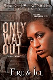 Only Way Out (G Street Chronicles Presents)