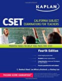 img - for Kaplan CSET: California Subject Examinations for Teachers (Kaplan Cset: The California Subject Examination for Teachers) book / textbook / text book
