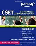 img - for Kaplan CSET: California Subject Examinations for Teachers (Kaplan Cset: The California Subject Examination for Teachers) book / textbook / text book
