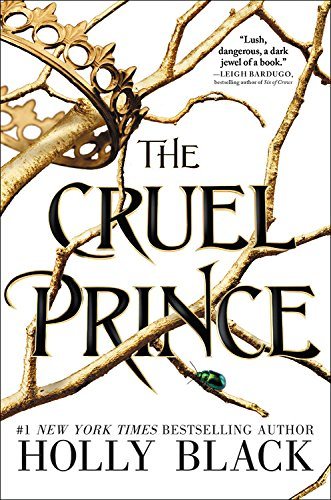 The Cruel Prince (The Folk of the Air) [Black, Holly] (Tapa Blanda)