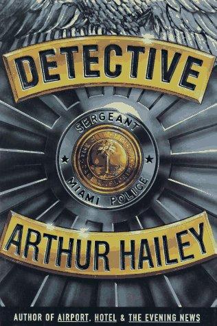 Detective : A Novel, ARTHUR HAILEY