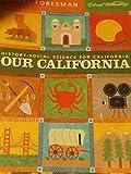 Our California (History-Social Science for California, Grade 4)