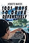 1001 Ways to Drive Defensively (Engli...