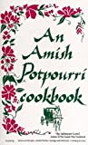 img - for An Amish Potpourri Cookbook book / textbook / text book