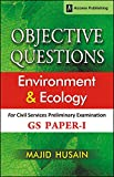 Environment and Ecology: Objective Questions for GS Paper 1 (Prelims)