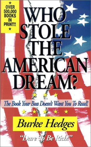 Image for Who Stole the American Dream: The Book Your Boss Doesn't Want You to Read