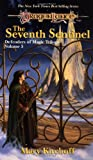 The Seventh Sentinel (Dragonlance Defenders of Magic, Vol. 3) (0786901179) by Kirchoff, Mary