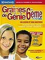 Graines de Génie 6ème - version 2005/2006