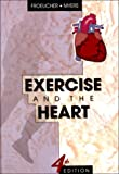 img - for Exercise and the Heart, 4e book / textbook / text book