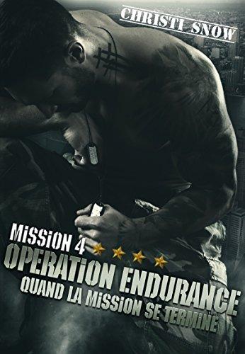 mission-4-operation-endurance-quand-la-mission-se-termine-tome-4