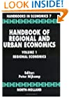 Handbook of Regional and Urban Economics, Volume 1: Regional Economics (Handbook in Economics, 7)
