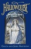 Hallowquest: The Arthurian Tarot Course: A Tarot Journey Through the Arthurian World (0722534485) by Matthews, Caitlin
