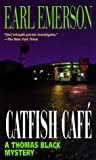 Catfish Cafe (0345422120) by Emerson, Earl