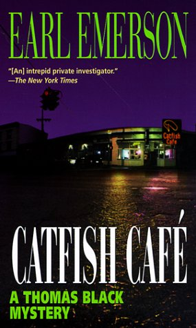 Catfish Cafe, Earl Emerson