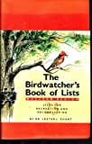 img - for The Birdwatcher's Book of Lists book / textbook / text book