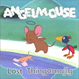 Angelmouse: Lost Thingamajig