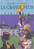 echange, troc Frédéric Lenormand - Orphelin de la Bastille, tome 3 : La Grande peur