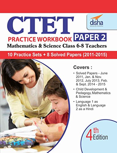 CTET Practice Workbook Paper 2 - Science/ Maths - English (8 Solved + 10 Mock papers)