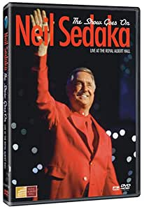 The Show Goes On: The Very Best of Neil Sedaka - Live at the Royal Albert Hall
