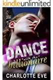 Dance with the Billionaire (A New Adult Erotic Romance)