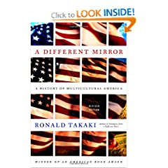 A Different Mirror: A History of Multicultural America by Ronald Takaki