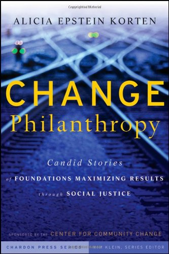 Change Philanthropy: Candid Stories of Foundations...