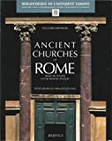 Image de Ancient Churches of Rome from the Fourth to the Seventh Century (BibliothÃ..que De L'antiquite Tardive) (Bibliothèque De L'antiq
