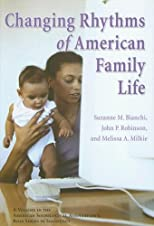 Changing Rhythms of American Family Life