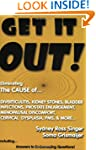 Get It Out!: Eliminating the Cause of...