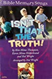 img - for Isn't That the Truth! (Bible Memory Songs) book / textbook / text book