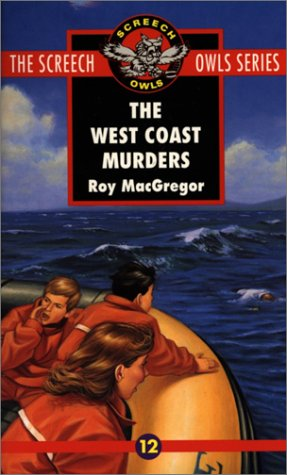 The West Coast Murders (Screech Owls Series #12)