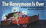 Honeymoon Is Over, The (0310213991) by McPherson, John